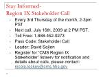 stay informed region ix stakeholder call