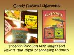 candy flavored cigarettes