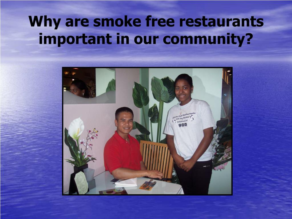 why are smoke free restaurants important in our community l.