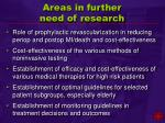 areas in further need of research
