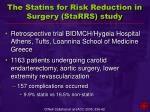 the statins for risk reduction in surgery starrs study