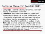 concursul think com rom nia 2008