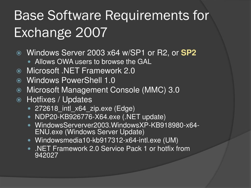 Base Software Requirements for Exchange 2007