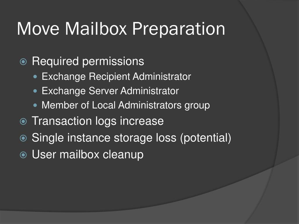 Move Mailbox Preparation
