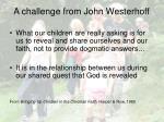 a challenge from john westerhoff