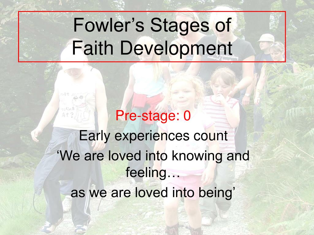 fowler s stages of faith development l.