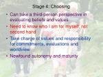 stage 4 choosing