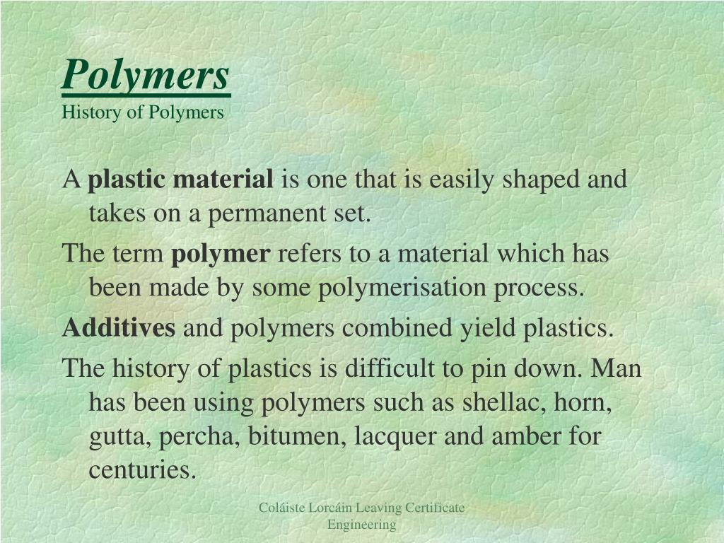 polymers history of polymers l.
