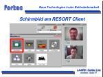 schirmbild am resort client