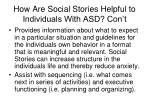 how are social stories helpful to individuals with asd con t