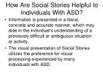 how are social stories helpful to individuals with asd