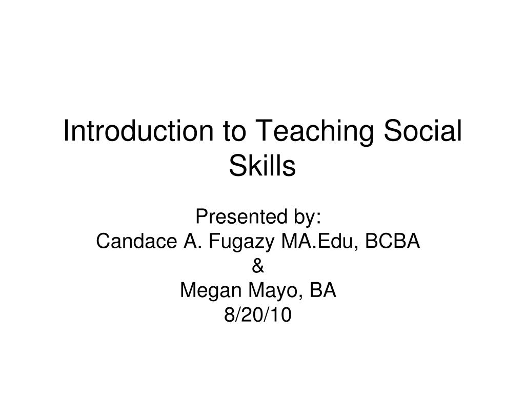introduction to teaching social skills l.