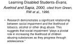 learning disabled students evans axelrod and sapia 2000 cited from green rw et al 1996