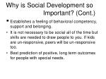 why is social development so important cont4