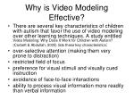 why is video modeling effective