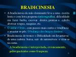 bradicinesia15