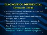 diagn stico diferencial doen a de wilson