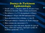 doen a de parkinson epidemiologia