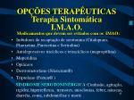 op es terap uticas terapia sintom tica i m a o41