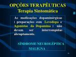 op es terap uticas terapia sintom tica