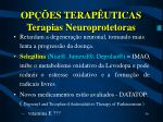 op es terap uticas terapias neuroprotetoras