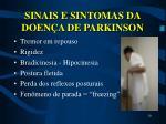 sinais e sintomas da doen a de parkinson