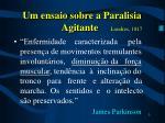 um ensaio sobre a paralisia agitante londres 1817