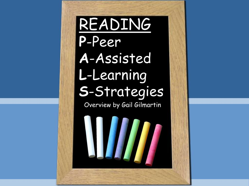 reading p peer a assisted l learning s strategies l.