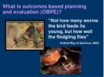 what is outcomes based planning and evaluation obpe