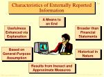 characteristics of externally reported information