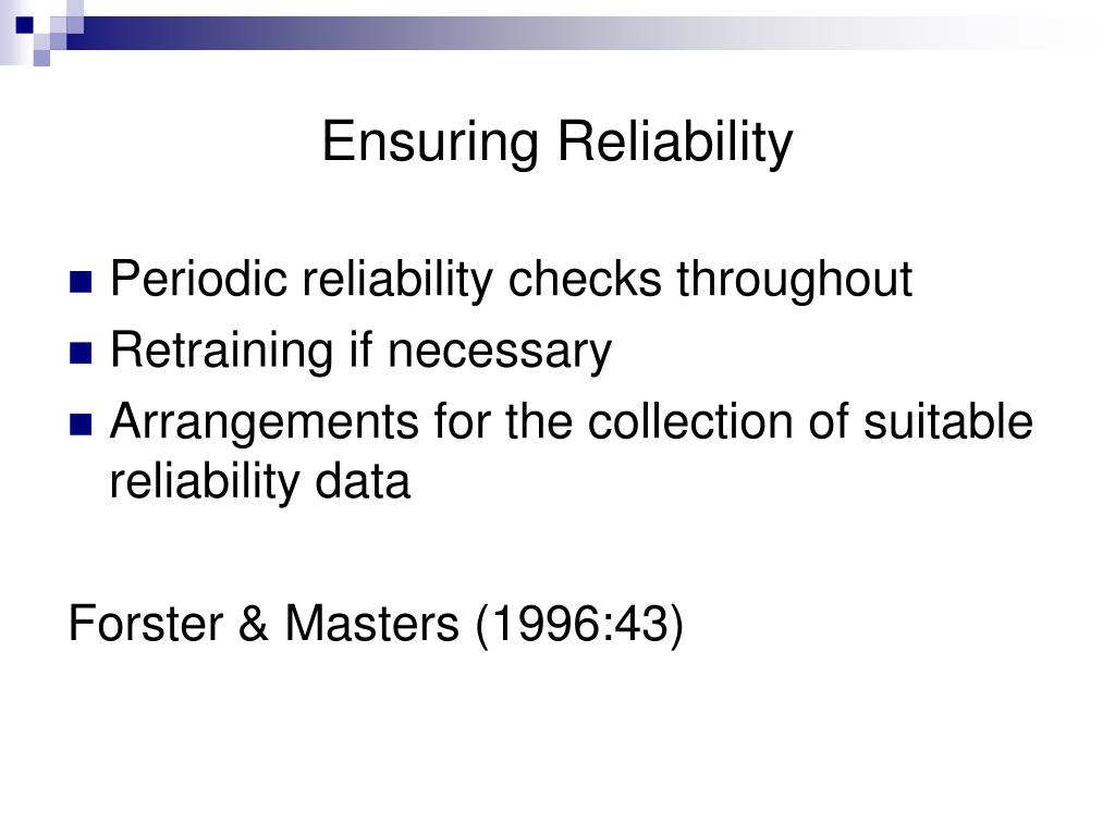 Ensuring Reliability