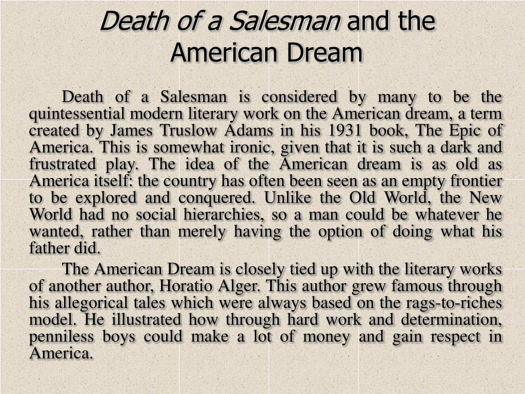 the tragic life of willy loman in death of a salesman by arthur miller Chapter summary for arthur miller's death of a salesman, page 5  willy loman  may be considered a tragic hero or an antihero because he brings about his own  downfall as  in death of a salesman, what role does ben play in willy's life.