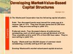 developing market value based capital structures example 13 2