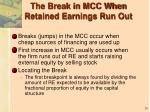 the break in mcc when retained earnings run out