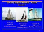 alcuni progetti offshore basso rischio