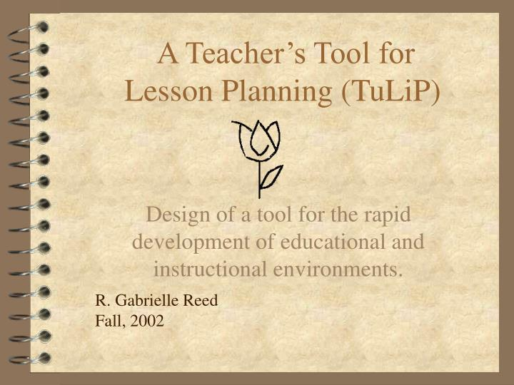 A teacher s tool for lesson planning tulip