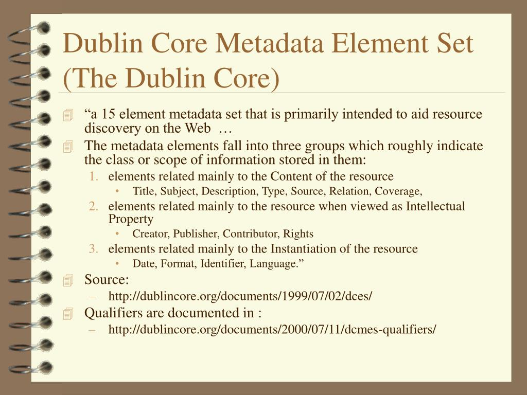 Dublin Core Metadata Element Set (The Dublin Core)