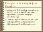 examples of learning objects uses los