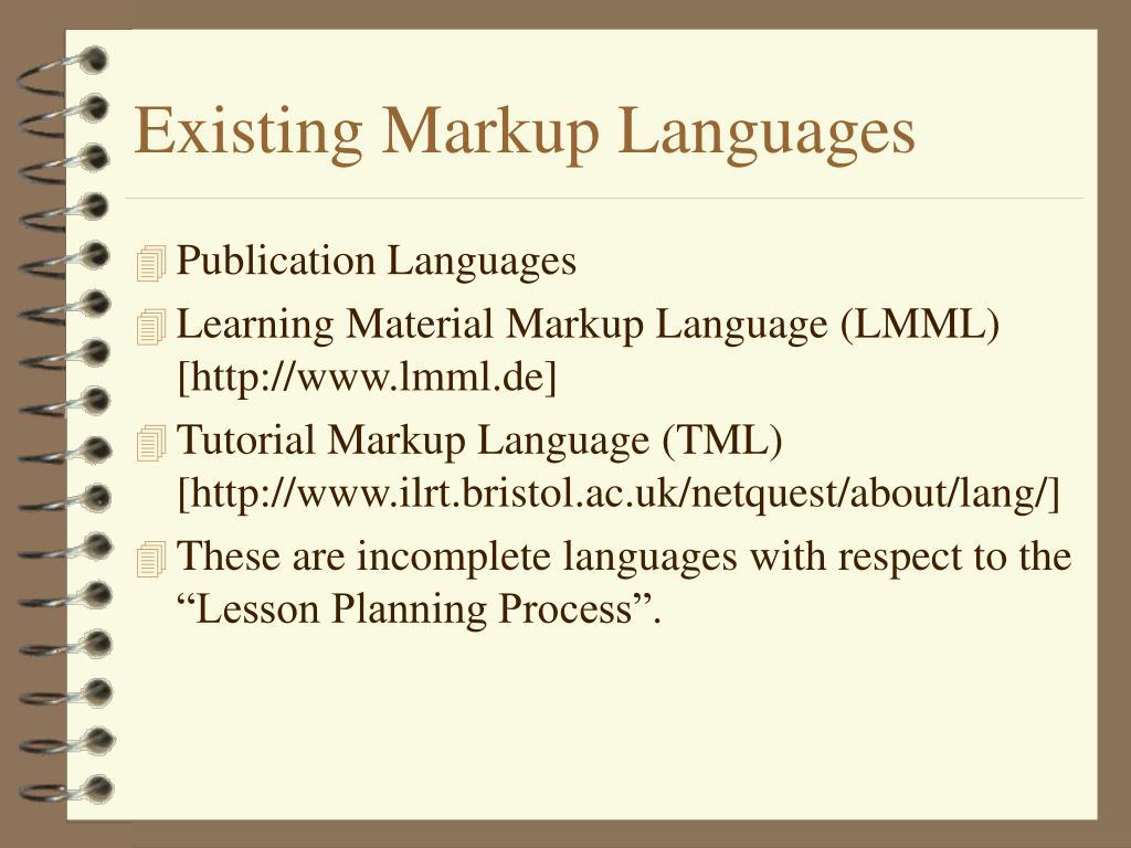 Existing Markup Languages