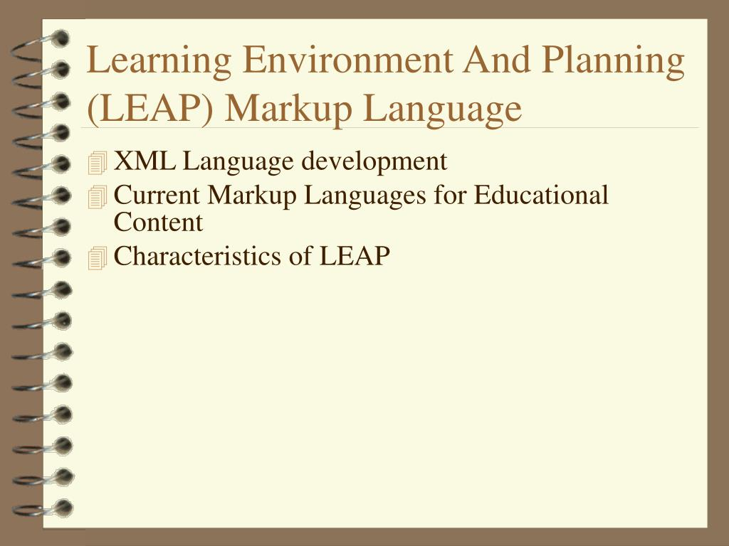 Learning Environment And Planning (LEAP) Markup Language