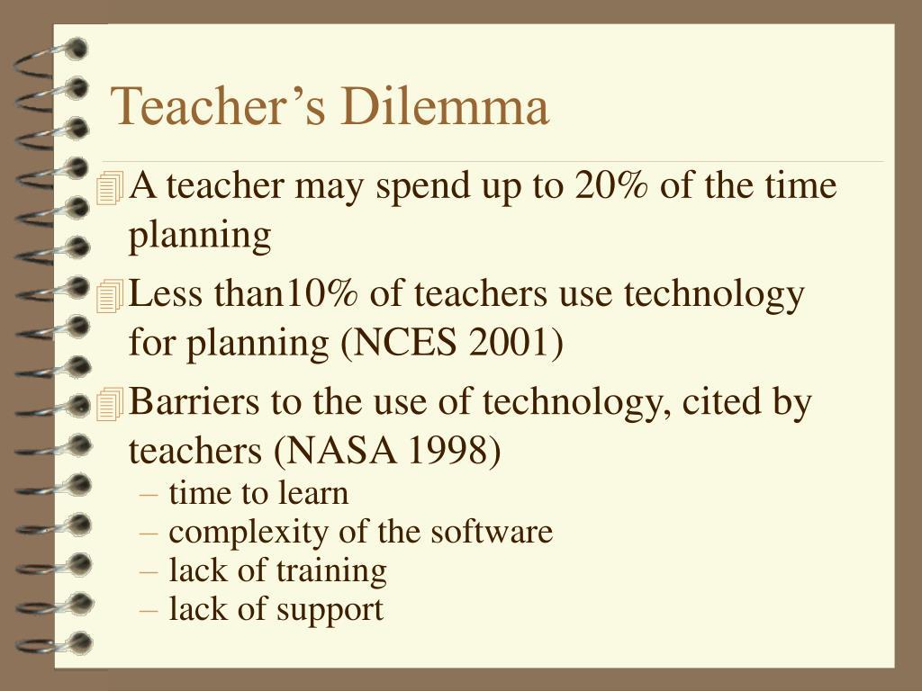 Teacher's Dilemma