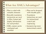what are xml s advantages
