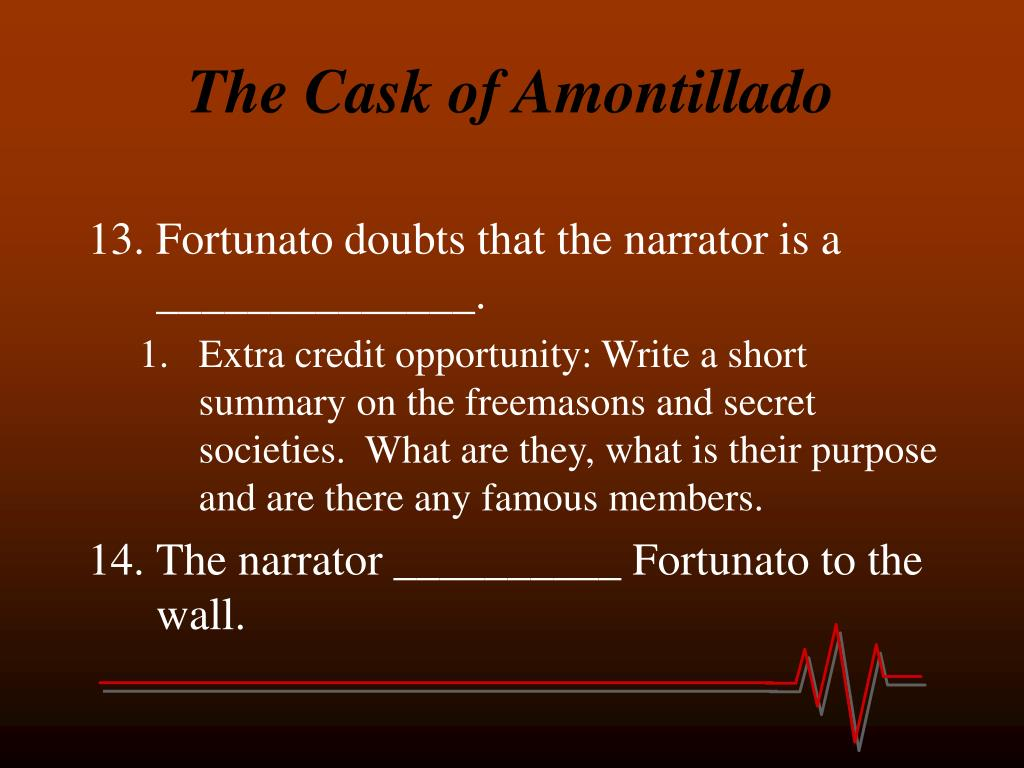 the cask of amontillado 6 essay View and download cask of amontillado essays examples also discover topics, titles, outlines, thesis statements, and conclusions for your cask of amontillado essay.
