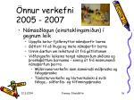 nnur verkefni 2005 2007