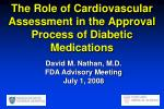 the role of cardiovascular assessment in the approval process of diabetic medications