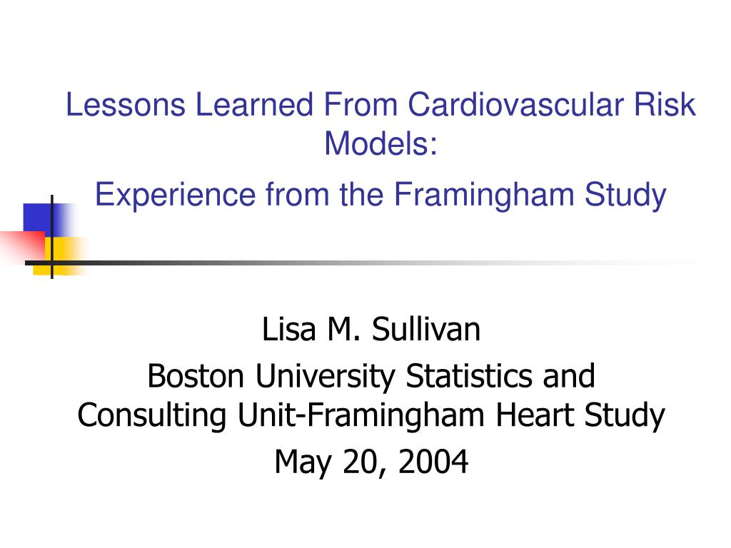 lessons learned from cardiovascular risk models experience from the framingham study l.