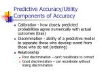 predictive accuracy utility components of accuracy