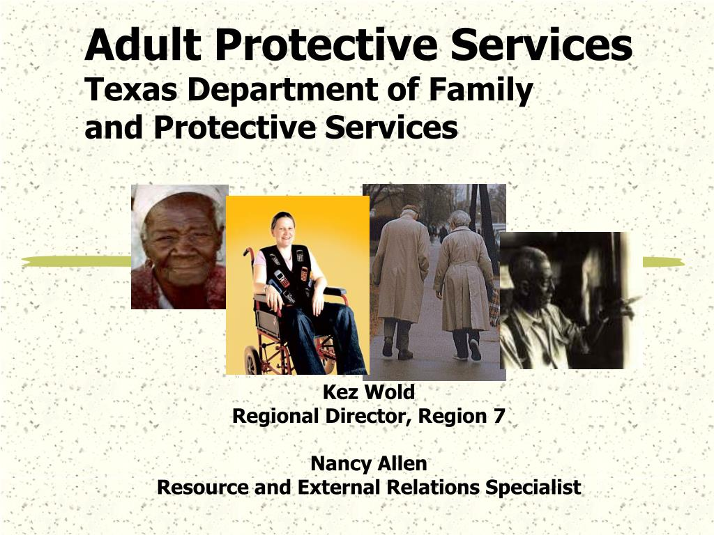adult protective services texas department of family and protective services l.