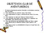 objetivos club de aventureros