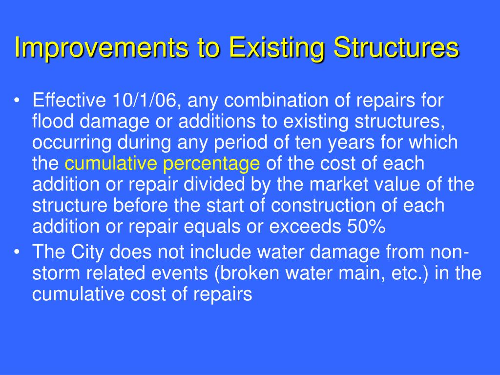 Improvements to Existing Structures